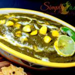 Palak Makai Ki Sabzi | Spinach Corn Curry