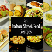 Explore the Flavors: 26 Indian Street Food Recipes